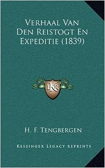 Verhaal Van Den Reistogt En Expeditie (1839)