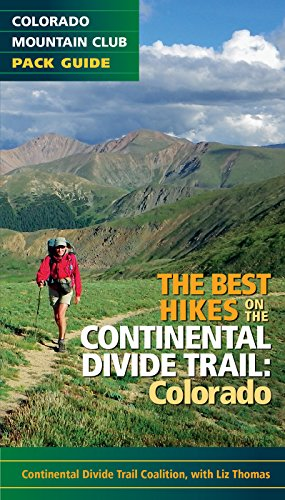The Best Hikes on the Continental Divide Trail: Colorado Continental Divide National Scenic Trail