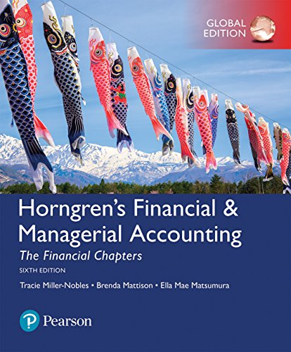 Horngren's Financial & Managerial Accounting, The Financial Chapters, Global Edition (English Edition)