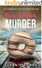 Tres Leches & Murder: An Oceanside Cozy Mystery - Book 3
