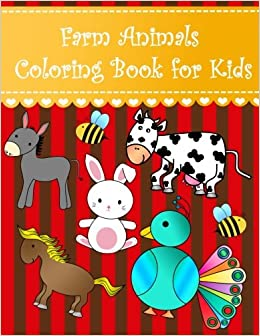 Farm Animals Coloring Book for Kids: Big easy farm animals ...
