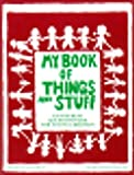 My Book of Things and Stuff, Ann McGreevy, 0936386177