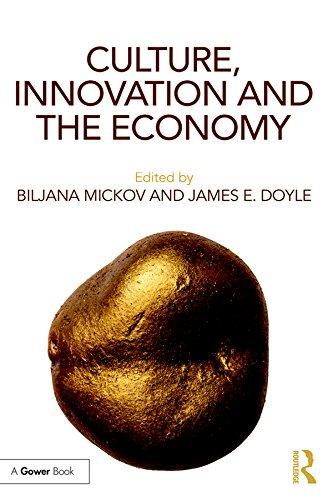 Culture, Innovation and the Economy por James E. Doyle