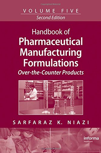 Handbook of Pharmaceutical Manufacturing Formulations: Over-the-Counter Products (Volume 11)
