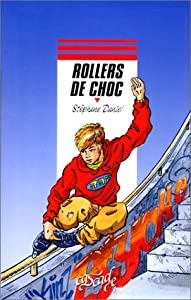 "Afficher ""Rollers de choc"""