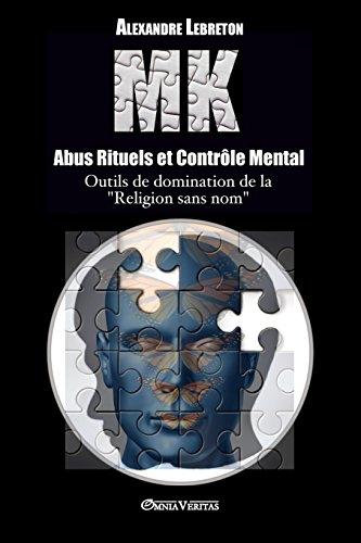 MK - Abus Rituels et Controle Mental  [Lebreton, Alexandre] (Tapa Blanda)