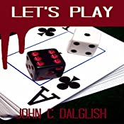 Let's Play: Detective Jason Strong, Book 10 | John C. Dalglish