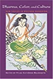 Dharma, Color, and Culture: New Voices in Western Buddhism