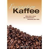 Faszination Kaffee