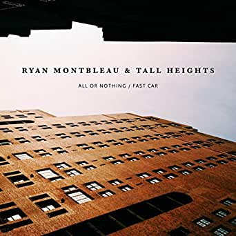 Amazon.com: Fast Car (feat. Tall Heights): Ryan Montbleau ...