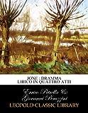 img - for Jone : dramma lirico in quattro atti (Italian Edition) book / textbook / text book
