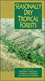 img - for Seasonally Dry Tropical Forests book / textbook / text book