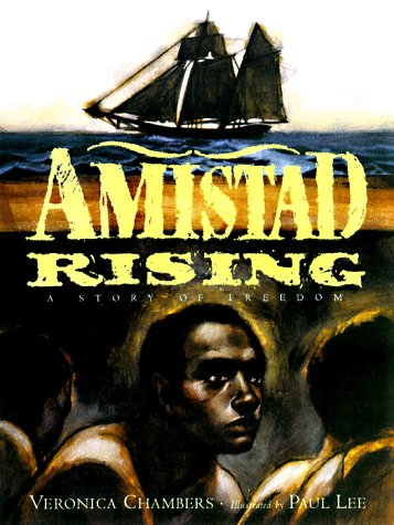 Amistad Rising: A Story of Freedom