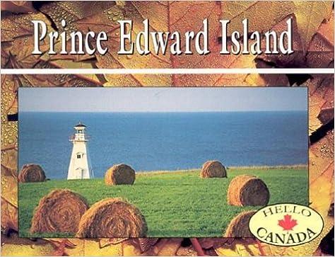 Prince Edward Island (Hello Canada)
