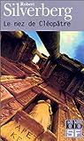 Le Nez de Cléopâtre par Silverberg