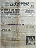 EVEIL DU DIMANCHE (Lâ ) du 19/06/1960 - LE GENERAL DE GAULLE COMPLETE SON PLAN ALGERIEN DU 16 SEPTEMBRE - TOUTES LES TENDANCES DE Lâ OPINION POURRONT PARTICIPER AU DEBAT QUI FIXERA LES CONDITIONS DU REFERENDUM ET LE CONTROLE DU SCRUTIN - LES REACTIONS EN FRANCE ET EN ALGERIE - SOMMES-NOUS PRES Dâ UNE SOLUTION REELLE PAR L RABASTE - TUNIS ET RABAT - REACTIONS FAVORABLES - LE DEPUTE LAFFONT DIRECTEUR DE Lâ ECHO Dâ ORAN - UNE PENIBLE IMPRESSION - VERDICT A ALGER - HENRI ALLEG 10 ANS DE PRISON - TR