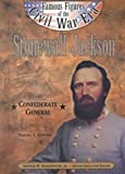 Stonewall Jackson, Martha S. Hewson, 0791060020