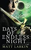 Days of Endless Night (Runeblade Saga)