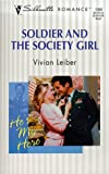 Soldier and the Society Girl (He's My Hero!), Vivian Leiber, 0373193580