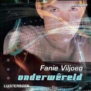 Onderwêreld [Underworld] Audiobook