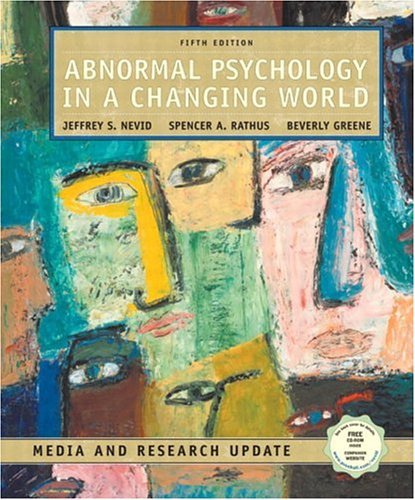 Abnormal Psychology in a Changing World, Media and Research Update (5th Edition)