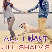 All I Want: Animal Magnetism Series #7 | Jill Shalvis