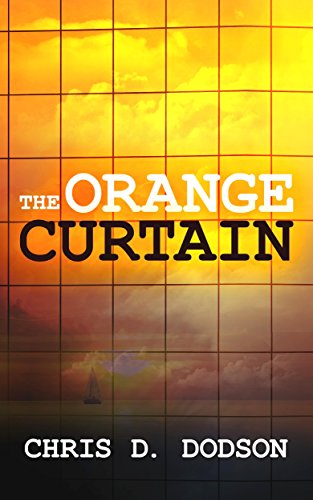 The Orange Curtain by Chris D Dodson