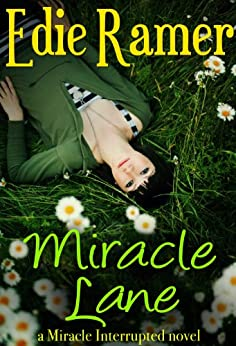 Miracle Lane (Miracle Interrupted Book 3) by [Ramer, Edie]