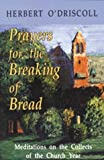 img - for Prayers for the Breaking of Bread: Meditations on the Collects of the Church Year book / textbook / text book