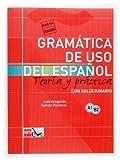 Gramatica De USO Del Espanol - Teoria Y Practica: Gramatica De USO De Espanol + Soluciones - Level A1-B2 Sol New Edition by Aragones, Luis published by Ediciones SM (2003)