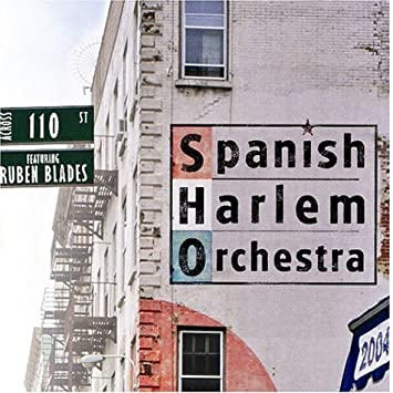 spanish harlem orchestra across 110th street