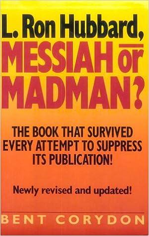 L.Ron Hubbard, Messiah or Madman?: Amazon.es: Corydon, Bent ...
