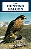 The Hunting Falcon, Bruce A. Haak, 0888392923