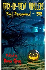 Trick-or-Treat Thrillers - Best Paranormal - 2018 Paperback