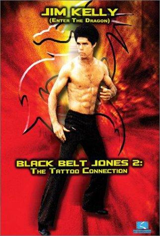 Black Belt Jones 2 - The Tattoo Connection