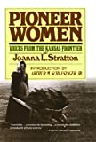 Front cover for the book Pioneer Women by Joanna Stratton