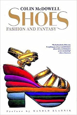 Shoes fashion and fantasy by colin mcdowell