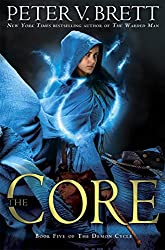 The Core by Peter V. Brett fantasy book reviews