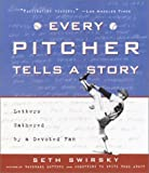 Every Pitcher Tells a Story, Seth Swirsky, 1400047374
