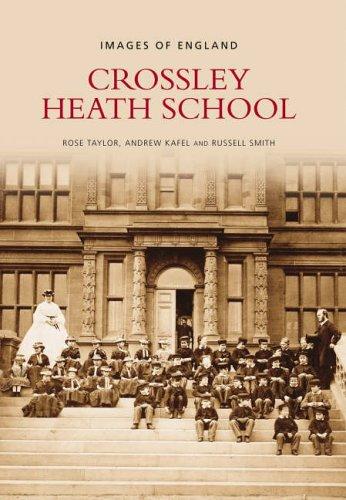 Crossley Heath School (Images of England)