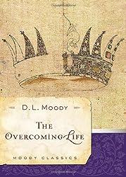 Overcoming Life The PB (Moody Classics)