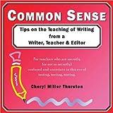Common Sense, Cheryl Miller Thurston, 1877673544