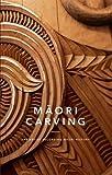 Maori Carving: The Art of Recording Maori History