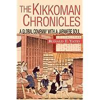 Kikkoman Chronicles: A Global Company with a Japanese Soul
