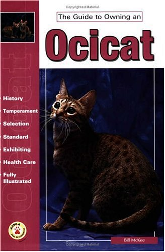 The Guide to Owning an Ocicat by Tfh Pubns Inc