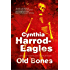 Old Bones: A British Police Procedural (A Bill Slider Mystery)