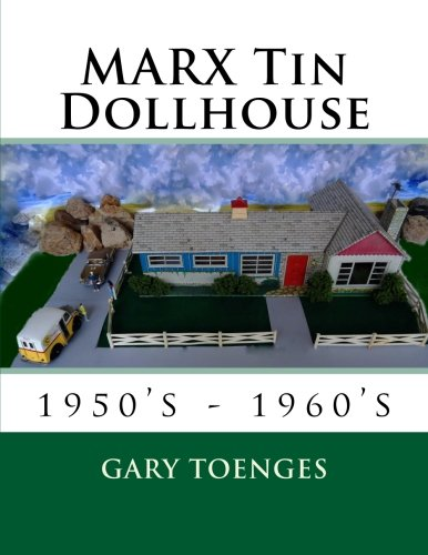 MARX Tin Dollhouse: 1950's - 1960's