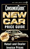 New Car Price Guide 1997, Consumer Guide Editors, 0451192389