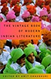 The Vintage Book of Modern Indian Literature, , 037571300X