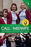 Farewell to the East End, Jennifer Worth, 0062270060